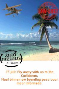 Oud Nieuws vakantievoucher actie deze week & zaterdag 23 juli Caribische dag!